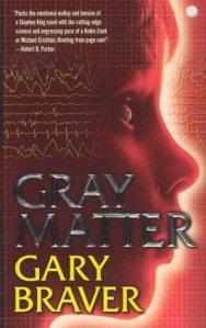 Gary Braver's Gray Matter