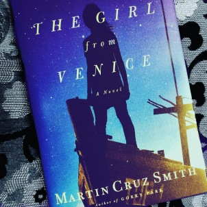 Martin Cruz Smith's THE GIRL FROM VENICE